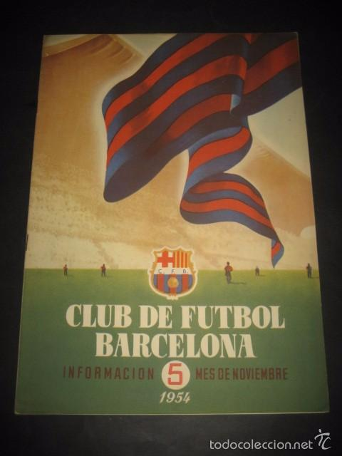 CLUB DE FUTBOL BARCELONA. REVISTA INFORMACION Nº5 NOVIEMBRE 1954 (Coleccionismo Deportivo - Revistas y Periódicos - otros Fútbol)