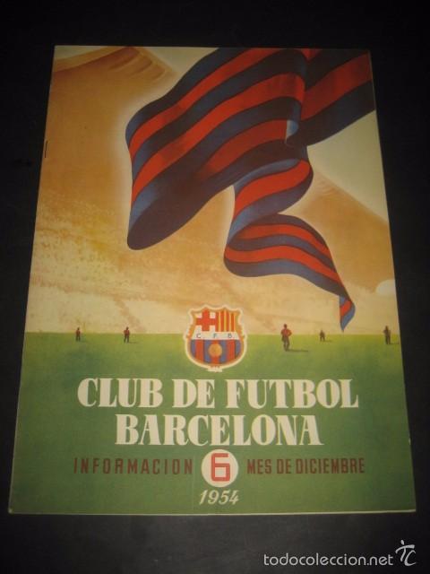 CLUB DE FUTBOL BARCELONA. REVISTA INFORMACION Nº6 DICIEMBRE 1954 (Coleccionismo Deportivo - Revistas y Periódicos - otros Fútbol)