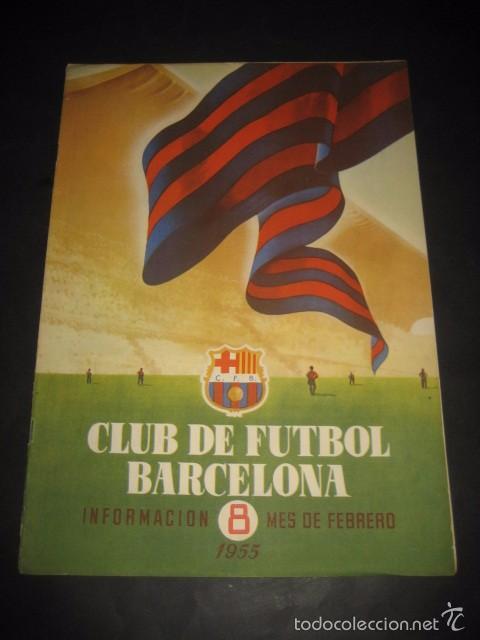 CLUB DE FUTBOL BARCELONA. REVISTA INFORMACION Nº8 FEBRERO 1955 (Coleccionismo Deportivo - Revistas y Periódicos - otros Fútbol)