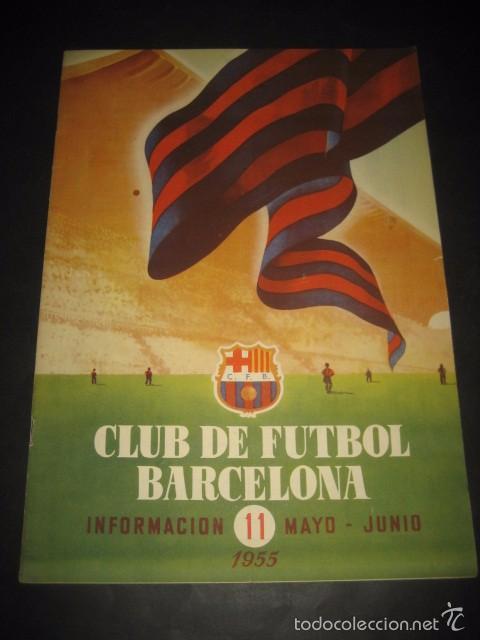 CLUB DE FUTBOL BARCELONA. REVISTA INFORMACION Nº11 MAYO - JUNIO 1955 (Coleccionismo Deportivo - Revistas y Periódicos - otros Fútbol)