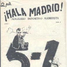 Collezionismo sportivo: RARISIMO SEMANARIO DEPORTIVO MADRIDISTA, ¡HALA MADRID! NUM. 6 - 1951.. Lote 59742556