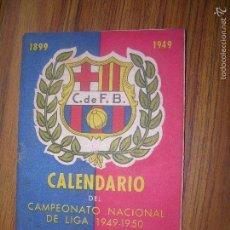 Coleccionismo deportivo: C.DE F. BARCELONA CALENDARIO DEL CAMPEONATO DE LIGA1949 1950 ED ESPECIA DE SUS BODAS DE PLATA. Lote 60585723