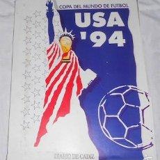 Coleccionismo deportivo: CARPETA CON 9 FASCÍCULOS (COLECCIÓN COMPLETA) COPA DEL MUNDO DE FÚTBOL, USA'94, DE DIARIO DE CÁDIZ. Lote 60636583