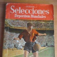 Coleccionismo deportivo: SELECCIONES DEPORTIVAS MUNDIALES ESTANISLAO BASORA FC BARCELONA. Lote 61135911