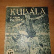 Coleccionismo deportivo - IDOLOS DEL DEPORTE FUTBOL KUBALA FC BARCELONA - 61169167