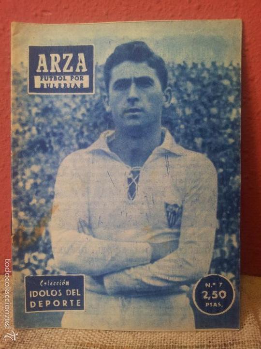 COLECCION IDOLOS DEL DEPORTE Nº 7 ARZA (Coleccionismo Deportivo - Revistas y Periódicos - otros Fútbol)
