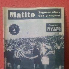 Coleccionismo deportivo: COLECCION IDOLOS DEL DEPORTE Nº 110 MATITO . Lote 97347663