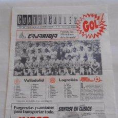 Coleccionismo deportivo: REVISTA CUATRO CALLES Nº 16. LAS GAUNAS. 3 DE ABRIL 1988. PREVIA LOGROÑES REAL VALLADOLID. TDKR22. Lote 61554148