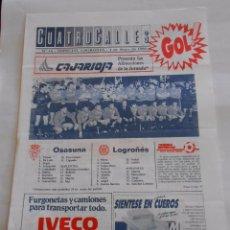Coleccionismo deportivo: REVISTA CUATRO CALLES Nº 18. LAS GAUNAS. 1 DE MAYO 1988. PREVIA LOGROÑES OSASUNA. TDKR22. Lote 61554224