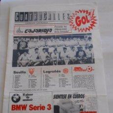 Coleccionismo deportivo: REVISTA CUATRO CALLES Nº 18. LAS GAUNAS. 1988. PREVIA LOGROÑES SEVILLA F.C. TDKR22. Lote 61554532