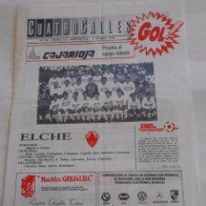 Coleccionismo deportivo: REVISTA CUATRO CALLES Nº 25. LAS GAUNAS. 2 OCTUBRE DE 1988. PREVIA LOGROÑES ELCHE C.F. TDKR22. Lote 61554592