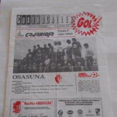 Coleccionismo deportivo: REVISTA CUATRO CALLES Nº 26. LAS GAUNAS. 16 OCTUBRE 1988. PREVIA LOGROÑES OSASUNA. TDKR22. Lote 61554624