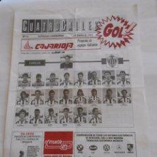 Coleccionismo deportivo: REVISTA CUATRO CALLES Nº 71. LAS GAUNAS. 13 DE ENERO 1991. PREVIA LOGROÑES CASTELLON. TDKR22. Lote 61554696