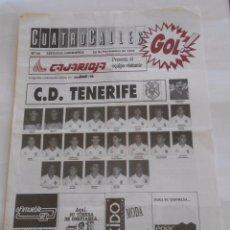 Coleccionismo deportivo: REVISTA CUATRO CALLES Nº 68. LAS GAUNAS. 25 NOVIEMBRE DE 1990. PREVIA LOGROÑES C.D. TENERIFE. TDKR22. Lote 61554716