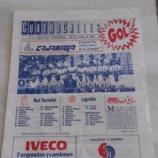 Coleccionismo deportivo: REVISTA CUATRO CALLES Nº 6. LAS GAUNAS. 22 NOVIEMBRE DE 1987. PREVIA LOGROÑES REAL SOCIEDAD. TDKR22. Lote 61554856