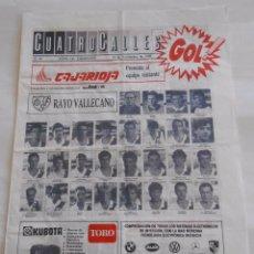 Coleccionismo deportivo: REVISTA CUATRO CALLES Nº 49. LAS GAUNAS. 19 NOVIEMBRE 1989. PREVIA LOGROÑES RAYO VALLECANO. TDKR22. Lote 61554916