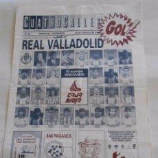 Coleccionismo deportivo: REVISTA CUATRO CALLES Nº 94. LAS GAUNAS. 16 FEBRERO 1992. PREVIA LOGROÑES REAL VALLADOLID TDKR22 . Lote 61557060