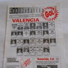 Coleccionismo deportivo: REVISTA CUATRO CALLES Nº 125. LAS GAUNAS. 17 OCTUBRE 1993. PREVIA LOGROÑES VALENCIA C.F. TDKR22 . Lote 61557292
