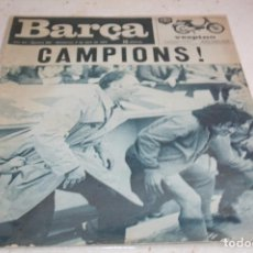 Coleccionismo deportivo: PERIODICO BARÇA Nº960 ABRIL 1974 BARCELONA CAMPEÓN LIGA 73-74. Lote 61884636