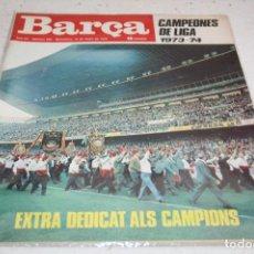 Coleccionismo deportivo: PERIODICO BARÇA Nº965 EXTRA BARCELONA CAMPEÓN LIGA 73-74 70 PAGINAS. Lote 61884884