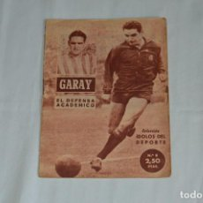 Coleccionismo deportivo: COLECCIÓN ÍDOLOS DEL DEPORTE - Nº 8 - GARAY - 1958 - MUY ANTIGUO - MEJOR VER FOTOS!. Lote 62512128