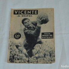 Coleccionismo deportivo: COLECCIÓN ÍDOLOS DEL DEPORTE - Nº 13 - VICENTE - 1958 - MUY ANTIGUO - MEJOR VER FOTOS!. Lote 62513044