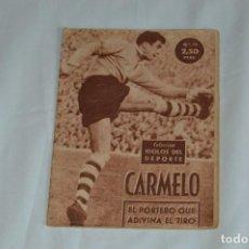 Coleccionismo deportivo: COLECCIÓN ÍDOLOS DEL DEPORTE - Nº 15 - CARMELO - 1958 - MUY ANTIGUO - MEJOR VER FOTOS!. Lote 62513324