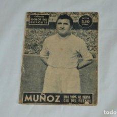 Coleccionismo deportivo: COLECCIÓN ÍDOLOS DEL DEPORTE - Nº 18 - MUÑOZ - 1958 - MUY ANTIGUO - MEJOR VER FOTOS!. Lote 62513520