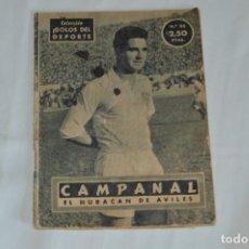 Coleccionismo deportivo: COLECCIÓN ÍDOLOS DEL DEPORTE - Nº 23 - CAMPANAL - 1958 - MUY ANTIGUO - MEJOR VER FOTOS!. Lote 95879291