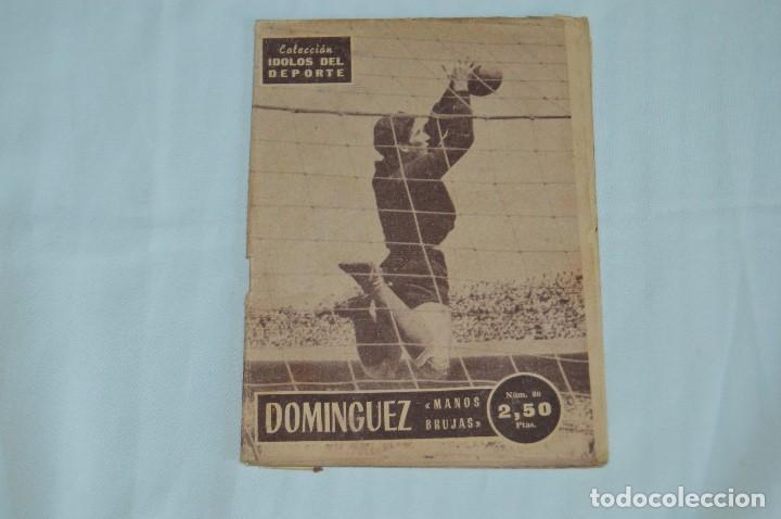 COLECCIÓN ÍDOLOS DEL DEPORTE - Nº 80 - DOMINGUEZ - AÑOS 50 - MUY ANTIGUO - MEJOR VER FOTOS! (Coleccionismo Deportivo - Revistas y Periódicos - otros Fútbol)