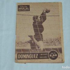 Coleccionismo deportivo: COLECCIÓN ÍDOLOS DEL DEPORTE - Nº 80 - DOMINGUEZ - AÑOS 50 - MUY ANTIGUO - MEJOR VER FOTOS!. Lote 62514712