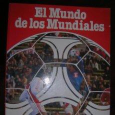 Coleccionismo deportivo: EL MUNDO DE LOS MUNDIALES. Lote 62591068