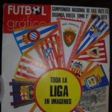 Coleccionismo deportivo: FUTBOL GRAFICO CAMPEONATO DE LIGA 1972 - 73 SEGUNDA VUELTA TOMO 2 AGOSTO 1973. Lote 62591664