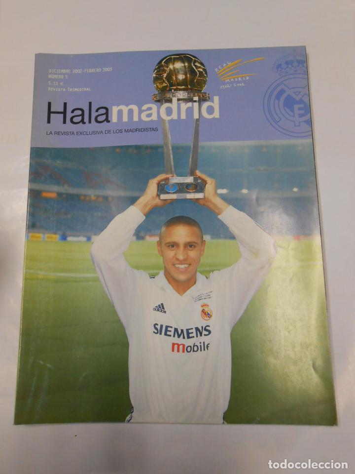REVISTA HALA MADRID Nº 5 DICIEMBRE 2002 FEBRERO 2003 LA REVISTA EXCLUSIVA DE LOS MADRIDISTAS. TDKR23 (Coleccionismo Deportivo - Revistas y Periódicos - otros Fútbol)