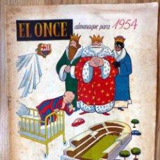Collectionnisme sportif: EL ONCE ALMANAQUE PARA 1954. Lote 62995124