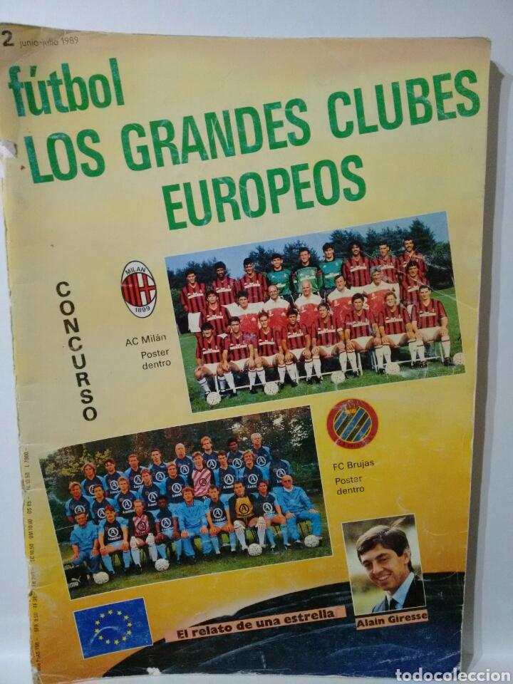 REVISTA LOS GRANDES CLUBES EUROPEOS N°2 1989 (Coleccionismo Deportivo - Revistas y Periódicos - otros Fútbol)