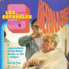 Coleccionismo deportivo: LOS ESPAÑOLES. COLECCIONABLE Nº 9. SANTIAGO BERNABEU (REAL MADRID). Lote 63588780