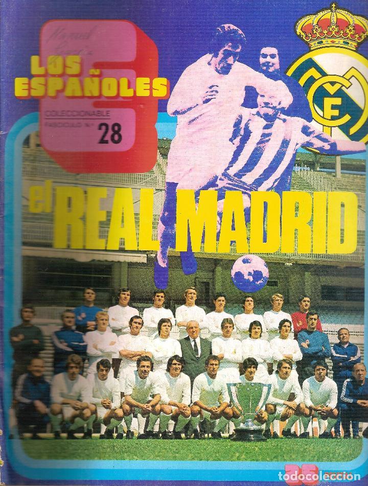 LOS ESPAÑOLES. COLECCIONABLE Nº 28. REAL MADRID (Coleccionismo Deportivo - Revistas y Periódicos - otros Fútbol)