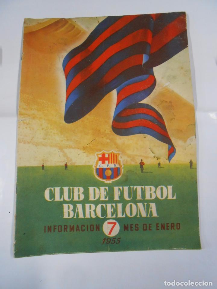 REVISTA CLUB DE FUTBOL BARCELONA. INFORMACION Nº 7. MES DE ENERO. AÑO 1955. TDKR25 (Coleccionismo Deportivo - Revistas y Periódicos - otros Fútbol)