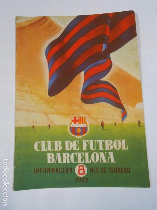 REVISTA CLUB DE FUTBOL BARCELONA. INFORMACION Nº 8. MES DE FEBRERO. 1955. TDKR25 (Coleccionismo Deportivo - Revistas y Periódicos - otros Fútbol)