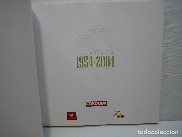 Coleccionismo deportivo: Córdoba CF. 50 años de Blanquiverde - Foto 2 - 67675125