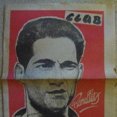 Coleccionismo deportivo: REVISTA CLUB - ANTONIO RAMALLENTS SIMON - Nº 85 JUNIO 1954 - AÑO III. Lote 67728921