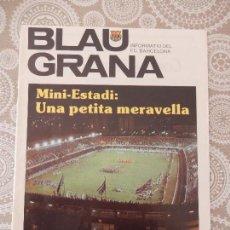 Coleccionismo deportivo: BLAUGRANA - INFORMATIU DEL F.C. BARCELONA - MINI-ESTADI, UNA PETITA MERAVELLA -. Lote 68773233