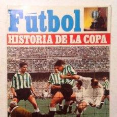 Coleccionismo deportivo: HISTORIA DE LA COPA .NUM 29 FUTBOL ENRIQUE FUENTES Y PEDRO ESCARTIN . Lote 70008073