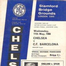 Coleccionismo deportivo: PROGRAMA CHELSEA V. CF BARCELONA (COPA DE FERIAS) 11/05/66. Lote 71554923