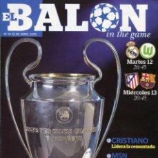 Coleccionismo deportivo: REVISTA EL BALON IN THE GAME Nº 14 ABRIL 2016 MADRID DECIDE. Lote 71654847