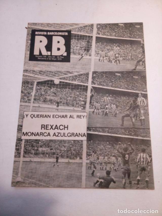 REVISTA BARCELONISTA Nº735 MAYO 1979 (Coleccionismo Deportivo - Revistas y Periódicos - otros Fútbol)