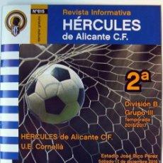 Coleccionismo deportivo: FUTBOL REVISTA HERCULES DE ALICANTE -CORNELLA BARCELONA 2ª DIVISION B ESTADIO RICO PEREZ 2016. Lote 71724051