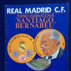 Coleccionismo deportivo: REVISTA PROGRAMA I TROFEO SANTIAGO BERNABEU REAL MADRID BAYERN MUNCHEN MILAN AJAX 1979. Lote 71758163