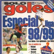 Coleccionismo deportivo: SÓLO GOLES. Nº 11. ESPECIAL LIGA 98 / 99. (Z/28). Lote 72633007